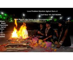 Love Problem Solution Aghori Guru Ji +91-7837262084